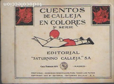 Libros antiguos: Viaje a tierra verde. Madrid : Calleja, 1919. Cuentos en colores. 5a. serie. 12x17cm. 16 p. - Foto 2 - 108013751