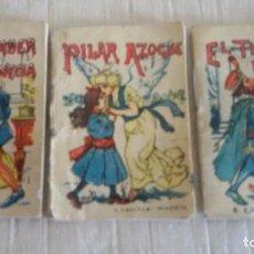 Libros antiguos: 3 ANTIGUOS CUENTOS S. CALLEJA: PILAR AZOGUE, EL MERCADER DE VENECIA, EL TÍO DE LAS NARICES.SERIE XIV. Lote 109200551