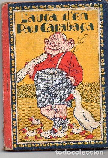 ALMERICH : L'AUCA D'EN PAU CARABAÇA (RONDALLA CATALANA LLIBRERIA VARIA) (Libros Antiguos, Raros y Curiosos - Literatura Infantil y Juvenil - Cuentos)