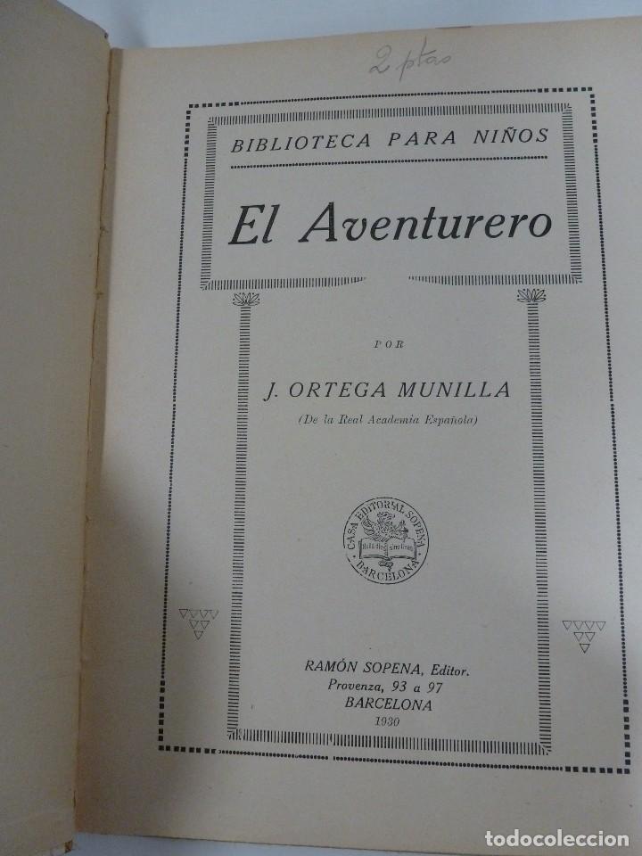 Libros antiguos: EL AVENTURERO. EL SOLITARIO DE DEUSTO. J. ORTEGA MUNILLA. COLECCIÓN BIBLIOTECA PARA NIÑOS. 1930 - Foto 2 - 109297003