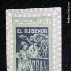 Libros antiguos: F1 COLECCION SELECTA CUENTOS ILUSTRADOS EL RUISEÑOR EDITORIAL MAUCCI. Lote 109395443