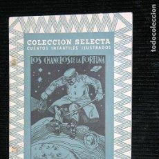 Libros antiguos: COLECCION SELECTA CUENTOS ILUSTRADOS LOS CHANCLOS DE LA FORTUNA EDITORIAL MAUCCI. Lote 109396223