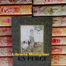 Libros antiguos: EN PERET . AUTOR : ANGLADA I SARRIERA, LOLA . Lote 109439351