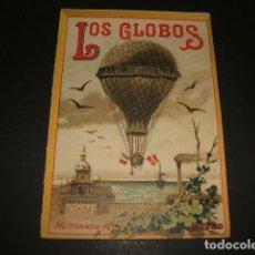Libros antiguos: LOS GLOBOS COLECCION MUSEO DE LA NIÑEZ HERNANDO Y CIA MADRID HACIA 1900. Lote 109569803