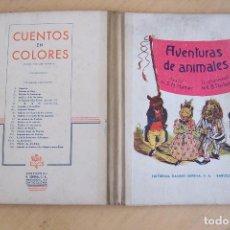 Libros antiguos: RAMON SOPENA AVENTURAS DE ANIMALES 1941, PRECIO AUTORIZADO PTAS-6. Lote 110063911