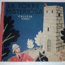Libros antiguos: LA TORRE MISTERIOSA. . REINOSO. 1935 MADRID. ED.: SATURNINO CALLEJA. Lote 110187539