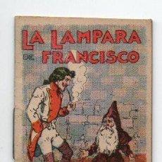Libros antiguos: CUENTOS DE CALLEJA - LA LÁMPARA DE FRANCISCO - JUGUETES INSTRUCTIVOS - SERIE V TOMO Nº 85. Lote 110230411