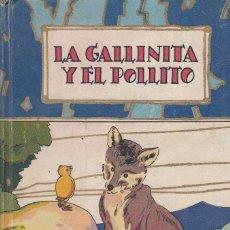 Libros antiguos: ANONIMO. LA GALLINITA Y EL POLLITO. MADRID, SATURNINO CALLEJA, 1935.. Lote 110270887