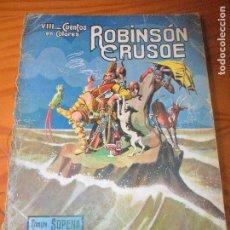 Libros antiguos: ROBINSON CRUSOE POR ASHA - CUENTOS EN COLORES Nº VIII, RAMON SOPENA AÑOS 30. Lote 110276143