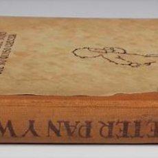 Libros antiguos: PETER PAN Y WENDY. J.M.BARRIE. EDIT JUVENTUD. 5º EDICIÓN. 1934.. Lote 110435667