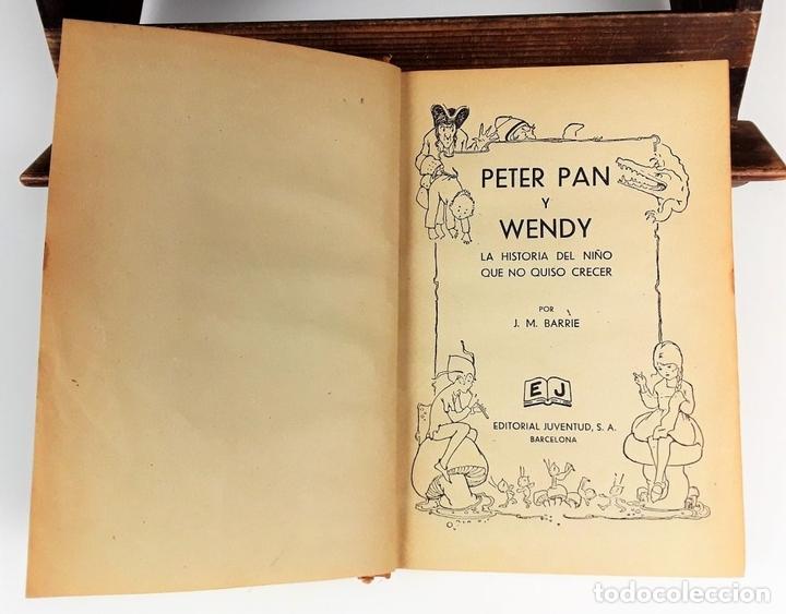 Libros antiguos: PETER PAN Y WENDY. J.M.BARRIE. EDIT JUVENTUD. 5º EDICIÓN. 1934. - Foto 2 - 110435667