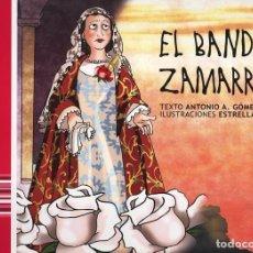 Libros antiguos: CUENTOS DE MALAGA EL BANDIDO ZAMARRILLA PARA SUSTITUIR A LOS NIÑOS POR LA TABLET. Lote 110522095
