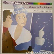 Libros antiguos: CUENTOS INFANTILES - LA REINA DE LAS NIEVES - PARA LEER JUGAR Y APRENDER - EL PAIS -. Lote 110737227