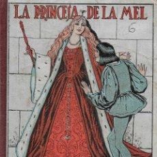 Libros antiguos: LA PRINCESA DE LA MEL. RONDALLES POPULARS RECOLLIDES PER V. SERRA BOLDU; IL. R. OPISSO;. Lote 110769399