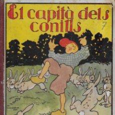 Libros antiguos: EL CAPITA DELS CONILLS. RONDALLES POPULARS RECOLLIDES PER V. SERRA BOLDU; IL. J. LONGORIA I. Lote 110769803