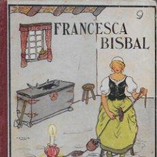Libros antiguos: FRANCESCA BISBAL. RONDALLES POPULARS RECOLLIDES PER V. SERRA BOLDU; IL.M. CASANOVAS I M. LLIMONA. . Lote 110770331