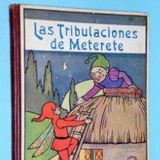 Libros antiguos: LAS TRIBULACIONES DE METERETE. Lote 110797763