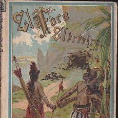 Libros antiguos: CUENTO COLECCION BIBLIOTECA ILUSTRADA PARA NIÑOS EL FOCO ELECTRICO EDITORIAL CALLEJA . Lote 110849027