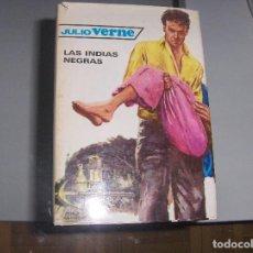 Libros antiguos: LAS INDIAS NEGRAS -- JULIO VERNE -- EDITORIAL MOLINO -- 1959 --. Lote 110892147