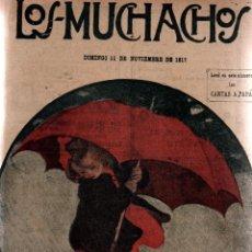 Libros antiguos: LOS MUCHACHOS. SEMANARIO CON REGALOS. NÚM. 183. DOMINGO 11 DE NOVIEMBRE DE 1917.. Lote 111233039