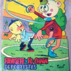 Libros antiguos: PAYASETE Y FU-CHININ DEPORTISTAS, TROQUELADOS PUMBY 1968 - ORIGINAL- PERFECTO. Lote 111716979