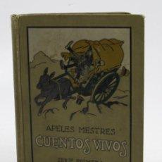 Libros antiguos: CUENTOS VIVOS, 1918, APELES MESTRES, SERIE PRIMERA, SEIX BARRAL, BARCELONA. 14,5X19CM. Lote 111853335