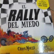 Libros antiguos: CUENTO PLEGABLE -EL RALLY DEL MIEDO -CHIRIS MOULD -TIMUNMAS. Lote 112372019