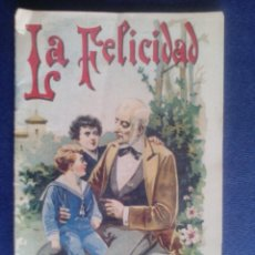 Libros antiguos: CUENTO DE SATURNINO CALLEJA - LA FELICIDAD -. Lote 112681891