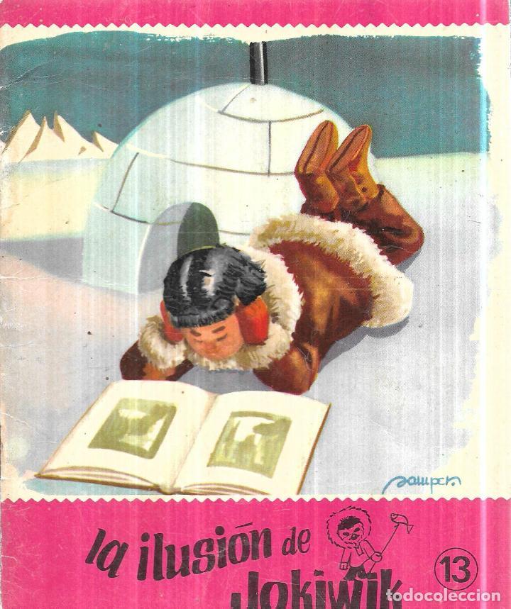 LA ILUSION DE JOKIWIK. Nº 13. SAMPER. (Libros Antiguos, Raros y Curiosos - Literatura Infantil y Juvenil - Cuentos)