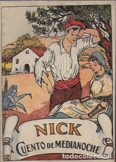 NICK. CUENTO DE MEDIANOCHE / CARMEN KARR ; IL. LOLA ANGLADA. BCN, 1935. 18X13CM. 27 P. (Libros Antiguos, Raros y Curiosos - Literatura Infantil y Juvenil - Cuentos)