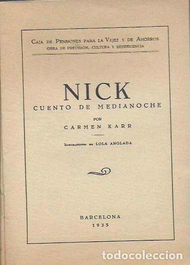 Libros antiguos: Nick. Cuento de medianoche / Carmen Karr ; il. Lola Anglada. BCN, 1935. 18x13cm. 27 p. - Foto 2 - 113098235
