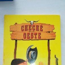 Libros antiguos: CHECHÉ EN EL OESTE ED. TIMÚN MAS BARCELONA 1969. Lote 113226735