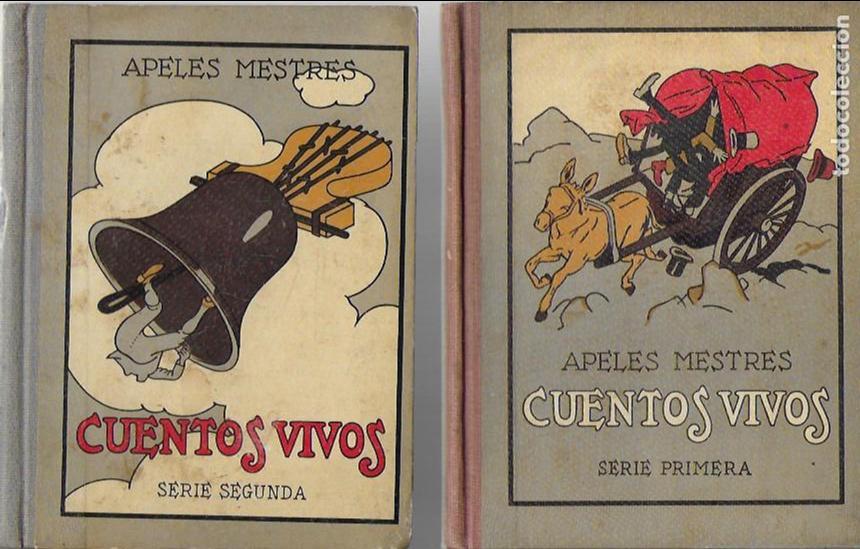 CUENTOS VIVOS 1 Y 2 SERIE / A. MESTRES. BCN : SEIX BARRAL, 1929-31. 18X14CM. 179 + 175 P.IL. (Libros Antiguos, Raros y Curiosos - Literatura Infantil y Juvenil - Cuentos)