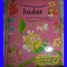 Libros antiguos: EL MUNDO SECRETO DE LAS HADAS ED. MONTENA 2002 PASTA DURA 77 PAGINAS CON LAS PEGATINAS. Lote 113441427