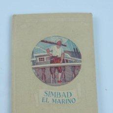 Libros antiguos: CUENTOS DE SIMBAD, EL MARINO. LIBRERIA Y CASA EDITORIAL HERNANDO S.A, COL.CUENTOS CLASICOS PARA NIÑO. Lote 113471947