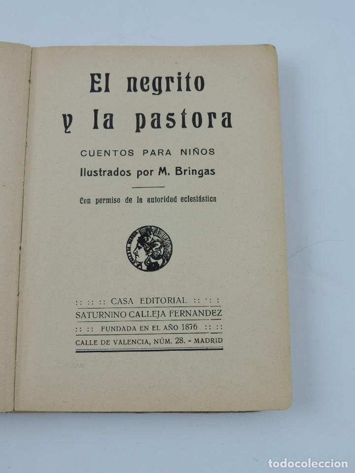 Libros antiguos: CUENTOS CALLEJA .NEGRITO Y PASTORA. AGUJA ORGULLOSA. BELLEZA Y MODESTIA. FLOR DEL LINO. MENTIRA ES - Foto 2 - 113476003
