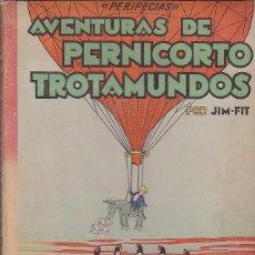 Libros antiguos: CUENTO PERIPECIAS AVENTURAS DE PERNICORTO TROTAMUNDOS ILUSTRADO POR TAPIES EDITORIAL ROMA . Lote 114425091