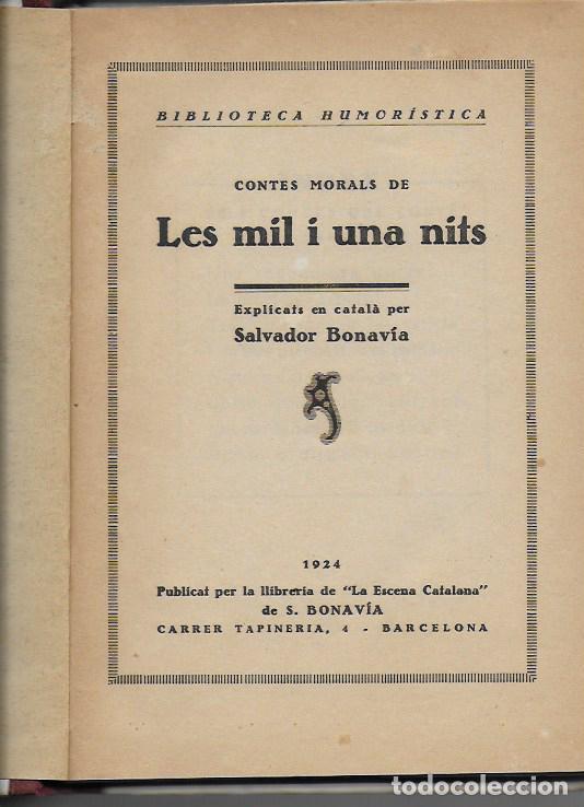 Libros antiguos: Contes morals de Les Mil i una Nits / explicats en català per S. Bonavia. BCN, 1924. 19x13cm. 127 p - Foto 2 - 114443539