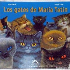 Libros antiguos: LOS GATOS DE MARÍA TATIN. Lote 114691535
