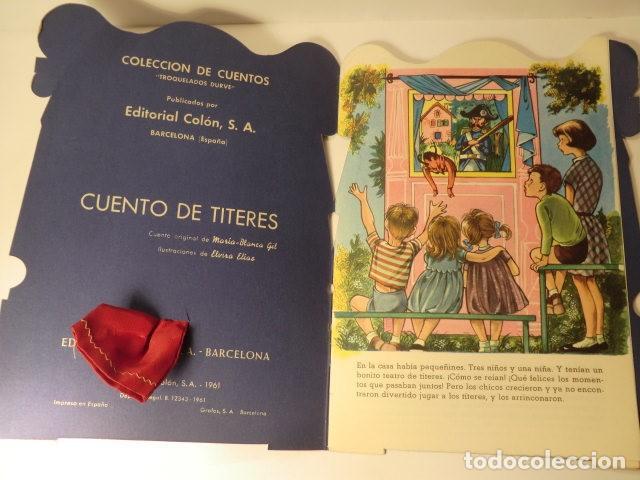 Libros antiguos: CUENTO DE TÍTERES CON JUGUETE ORIGINAL TROQUELADO SERIE AMIGOS DE LOS NIÑOS ED.COLON - Foto 4 - 114717371