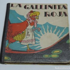 Libros antiguos: CUENTO LA GALLINITA ROJA, AÑO 1935, ILUSTRADO POR BERTA Y ELMER, EDITORIAL MOLINO, N.8, CON EL NOMBR. Lote 115063555