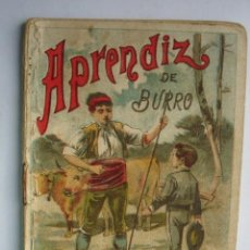 Libros antiguos: APRENDIZ DE BURRO CALLEJA 1901.RECREO INFANTIL.10X7. Lote 115675235