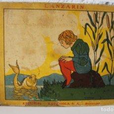 Libros antiguos - Lanzarin. Editorial Muntañola. J. Gay, ilustrado M.Farriols. Con censura. Circa 1930, raro comercio - 115693159