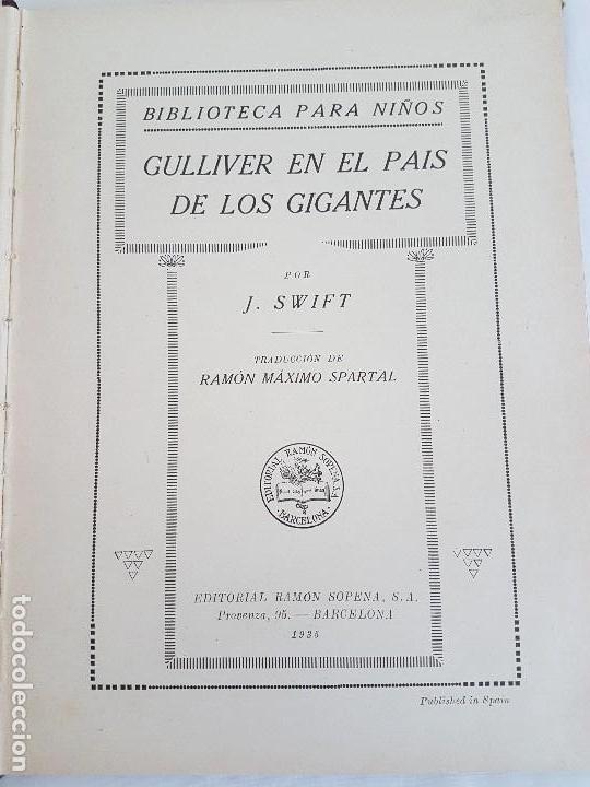 Libros antiguos: GULLIVER EN EL PAIS DE LOS GIGANTES - POR J. SWIFT ( AÑO 1935 ) - Foto 4 - 115696083