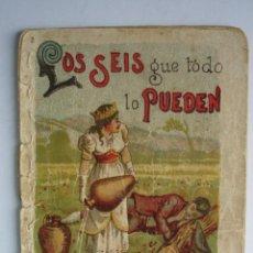 Libros antiguos: LOS SEIS QUE TODO LO PUEDEN CALLEJA 1901.RECREO INFANTIL.10X7. Lote 115756751