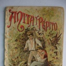 Libros antiguos: ANITA Y PEPITO CALLEJA 1901.RECREO INFANTIL.10X7. Lote 115756799