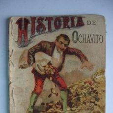 Libros antiguos: HISTORIA DE OCHAVITO CALLEJA 1901.RECREO INFANTIL.10X7. Lote 115756847