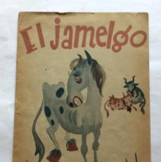 Libros antiguos: CUENTO GUERRA CIVIL.EDITORIAL ESTRELLA,RAMÓN SOPENA.PITTI BARTOLOZZI. EL JAMELGO.. Lote 116370479