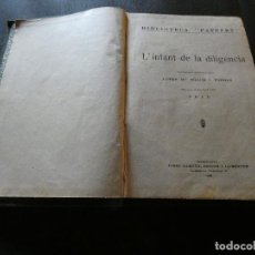 Libros antiguos: L INFANT DE LA DILIGENCIA FOLCH I TORRES BIBLIOTECA PATUFET 1922 TAPAS LISAS VERDES. Lote 116502719