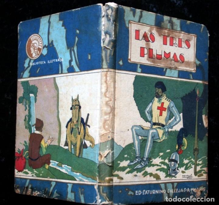 Libros antiguos: LAS TRES PLUMAS - CALLEJA - Biblioteca Ilustrada - Tapa Dura - Foto 2 - 57143166